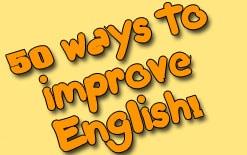 50 способов улучшить английский