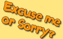 sorry или excuse me