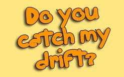 catch drift перевод