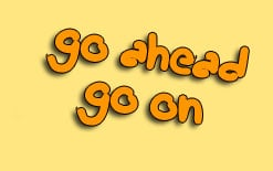 go on и go ahead