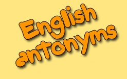 -антонимы Английские антонимы