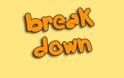 -break-down Фразовый глагол to break down