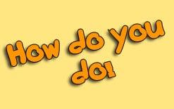-how-do-you-do О значении фразы How do you do?