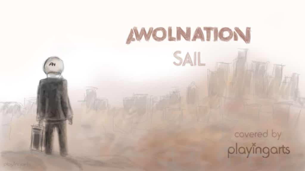 Перевод песни Awolnation-Sail