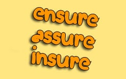 -между-ensure-assure-insure «Assure, Ensure and insure» и «than or then»
