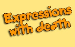 -со-словом-death Выражения, где присутствует слово «death»